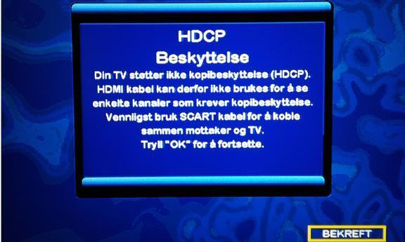 Denne meldigen kan komme opp selv om TV-en har HDCP